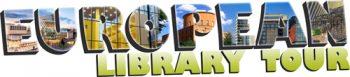 European Library Tour